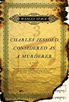 Charles Jessold, Considered as a Murderer by…