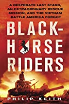 Blackhorse Riders: A Desperate Last Stand,…