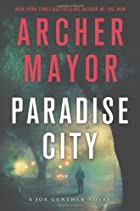 Paradise City: A Joe Gunther Novel by Archer…