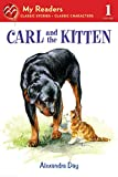 Day, Alexandra: Carl and the Kitten (My Readers Level 1)