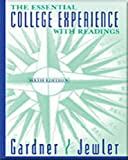Gardner, John N.: Essential College Experience with Readings