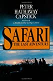 Capstick, Peter Hathaway: Safari, the Last Adventure: How You Can Share in It