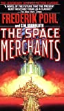 Pohl, Frederik: The Space Merchants