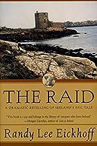 The Raid by Randy Lee Eickhoff