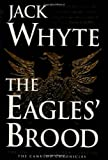 Whyte, Jack: The Eagles&#39; Brood