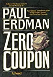 Erdman, Paul: Zero Coupon