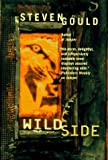 Gould, Steven: Wildside