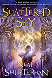 Shusterman, Neal: Shattered Sky