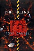 Earthling by Tony Daniel
