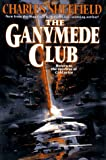 Sheffield, Charles: The Ganymede Club