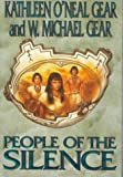 Gear, Kathleen O'Neal: People of the Silence (The First North Americans Series, Book 8)