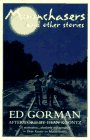Gorman, Edward: Moonchasers & Other Stories