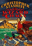 Stasheff, Christopher: A Wizard In Chaos: The Fifth Chronicle of the Rogue Wizard (Chronicles of the Rogue Wizard)