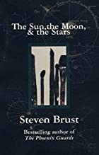 The Sun, the Moon, and the Stars by Steven…