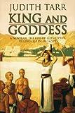 Tarr, Judith: King and Goddess