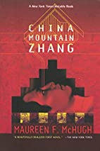 China Mountain Zhang by Maureen F. McHugh