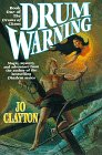 Clayton, Jo: Drum Warning (Drums of Chaos/Jo Clayton, Bk 1)
