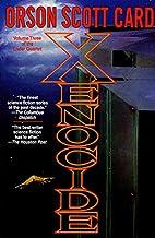 Xenocide (Ender, Book 3) (Ender Wiggin Saga)…