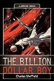 Sheffield, Charles: The Billion Dollar Boy (Jupiter)