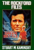 Kaminsky, Stuart M.: The Rockford Files: The Green Bottle