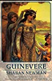 Newman, Sharan: Guinevere