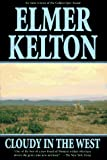 Kelton, Elmer: Cloudy in the West