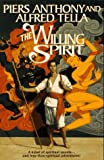Anthony, Piers: The Willing Spirit