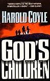 Coyle, Harold: God's Children