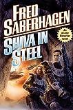 Saberhagen, Fred: Shiva in Steel (Berserker Series)