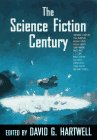 The Science Fiction Century by David G.…