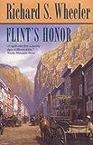 Wheeler, Richard S.: Flint's Honor (Sam Flint Novels)