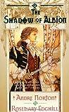 Norton, Andre: The Shadow of Albion (Carolus Rex, Bk 1)
