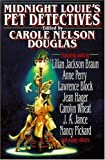 Douglas, Carole Nelson: Midnight Louie's Pet Detectives