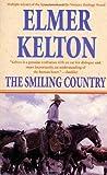 Kelton, Elmer: The Smiling Country