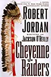 Jordan, Robert: Cheyenne Raiders