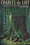 De Lint, Charles: Greenmantle