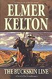 Kelton, Elmer: The Buckskin Line