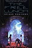 Robinson, Spider: The Free Lunch
