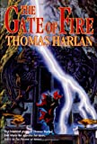 Harlan, Thomas: The Gate of Fire (Oath of Empire, Book 2)