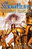 Harlan, Thomas: The Storm of Heaven (Oath of Empire, Book 3)