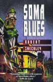 Sheckley, Robert: Soma Blues