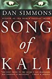 Simmons, Dan: Song of Kali