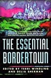 Windling, Terri: The Essential Bordertown
