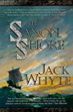Whyte, Jack: Saxon Shore: The Camulod Chronicles