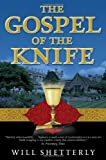 Shetterly, Will: The Gospel of the Knife