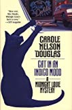 Douglas, Carole Nelson: Cat in an Indigo Mood