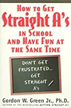 How to Get Straight A's...And Have Fun at…