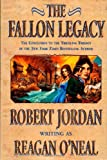O'Neal, Reagan: The Fallon Legacy