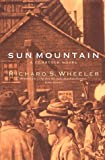 Wheeler, Richard S.: Sun Mountain