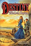 Haydon, Elizabeth: Destiny, Child of the Sky